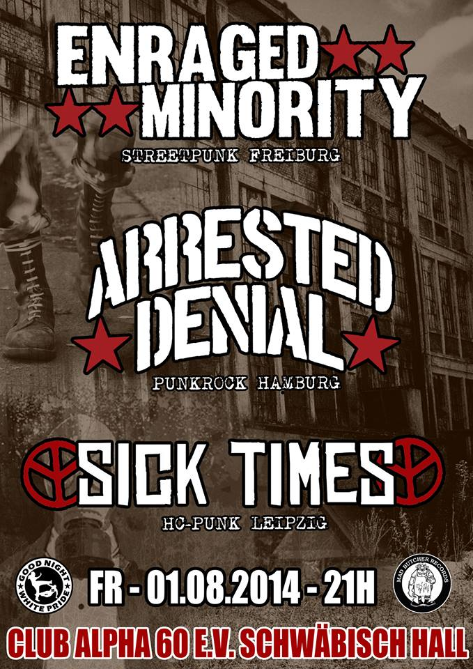 01.08.: Arrested Denial & Enraged Minority & Sick Times
