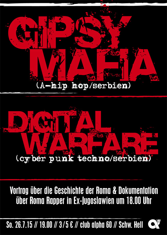 Sonntag, 26.7.15: Gipsy Mafia + Digital Warfare